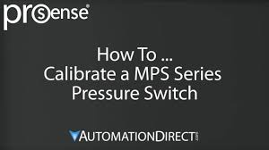 how to calibrate a mps series prosense pressure switch youtube