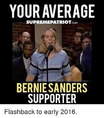 Early Internet Memes - your average supreme com bernie sanders supporter flashback to