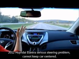 2013 hyundai elantra problems hyundai elantra steering problems