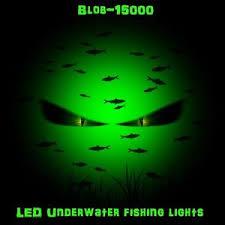 green blob fishing light reviews green blob 15000 led green underwater night fishing light 15000