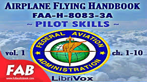 airplane flying handbook faa h 8083 3a vol 1 full audiobook by