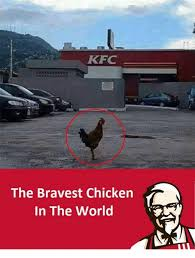 Memes Kfc - kfc the bravest chicken in the world kfc meme on me me