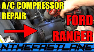 a c system repair ford ranger u0026 mazda b series