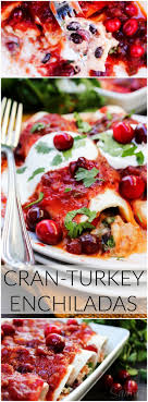 cran turkey enchiladas recipe turkey enchiladas thanksgiving