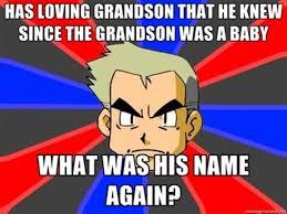 Professor Oak Meme - professor oak image gallery know your meme
