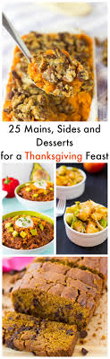 25 mains sides and desserts for a thanksgiving feast in