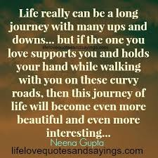 wedding quotes lifes journey really can be a journey with many ups and downs but if