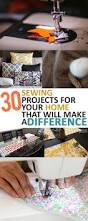 sewing patterns home decor 30 sewing projects for your home that will make a difference