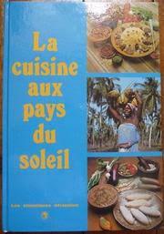 cuisine du soleil publisher les classiques africains open library