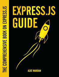 Best Node Js Books Express Js Guide The Comprehensive Book On Express Js The