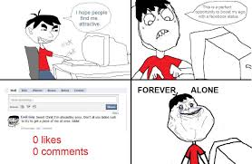 Forever Alone Know Your Meme - image 83806 forever alone know your meme