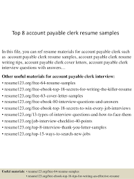 Accounts Payable Resume Examples by Top 8 Account Payable Clerk Resume Samples 1 638 Jpg Cb U003d1431068644