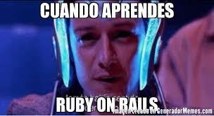 Ruby On Rails Meme - cuando aprendes ruby on rails meme de jamas habia sentido un poder
