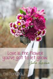 wedding quotes lennon is the flower lennon quote lennon flower and