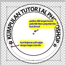 tutorial membuat logo di photoshop cs4 cara membuat stempel lingkaran dengan photoshop