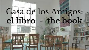 books about home design casa de los amigos the book by nicholas wright nico u2014 kickstarter