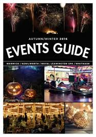 warwick district council autumn winter events guide 2016 by the