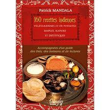 meilleur livre cuisine vegetarienne 160 recettes indiennes végétariennes et de poissons broché