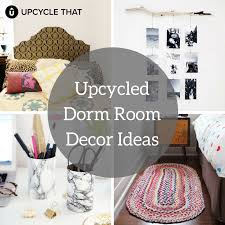 Upcycle That - dorm room ideas upcycle that