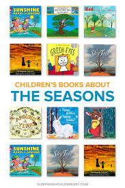 the top 10 must read children u0027s books about seasons of the year