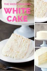 the most amazing white cake