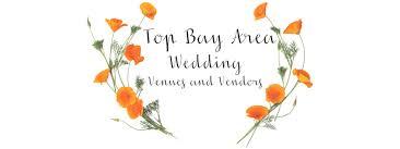 wedding planners bay area top bay area wedding venues and vendors top vendor wedding