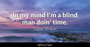 There Was This Blind Man Right Blind Quotes Brainyquote