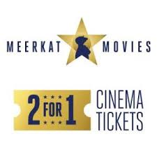 no code requests meerkat movies 2 for 1 on cinema tickets tues