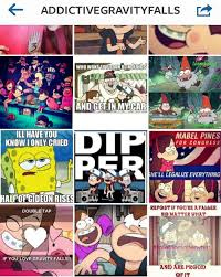 Funny Gravity Falls Memes - the mind of a tween learned from my highjacked instagram account