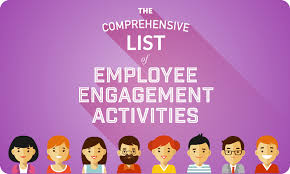 the comprehensive list of employee engagement activities when i work