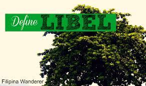 Define Tree Define Libel U2013 Filipina Wanderer