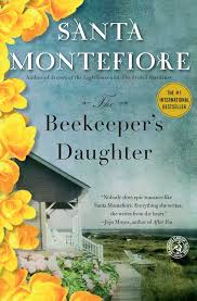 the beekeeper u0027s daughter book by santa montefiore official