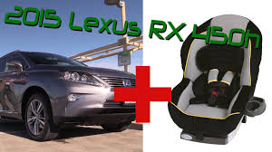 2007 lexus rx 350 base reviews 2015 lexus rx 350 and 450h child seat review youtube