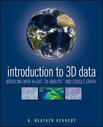 tutorial arcgis pdf indonesia introduction to 3d data modeling with arcgis 3d analyst and google