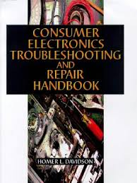 consumer electronics troubleshooting and repair handbook compact