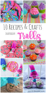 10 super cute trolls recipes and crafts to make with your kids