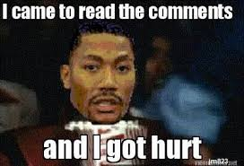 Funny Memes For Comments - derrick rose is injured funny meme 2014 nba funny moments