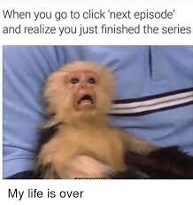 My Life Is Over Meme - 25 best memes about life is over life is over memes
