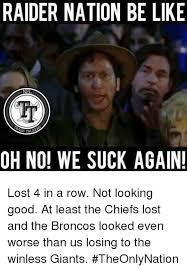 Broncos Suck Meme - 25 best memes about funny nfl funny nfl memes