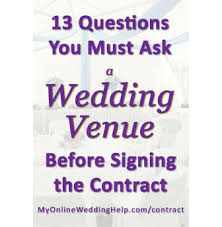 wedding tips wedding venue contract tips 13 questions to ask before signing