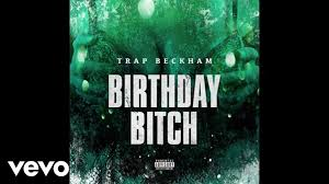 Big Booty Bitches Meme - trap beckham birthday bitch audio youtube