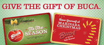 Great Holiday Gifts Give The Gift Of Buca Buca Gift Cards Make Great Holiday Gifts