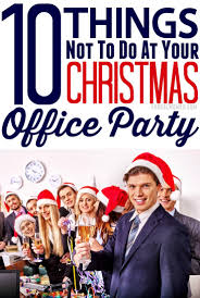 10 things not to do at your christmas office party frugal mom eh