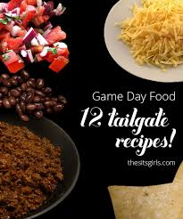 Easy Dinner Party Ideas For 12 12 Amazing Tailgating Party Recipes Game Day Food