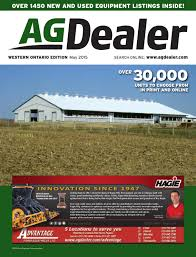 agdealer western ontario edition may 2015 by farm business