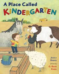A Place Book A Place Called Kindergarten By