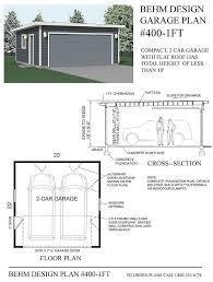 garage plan compact 2 car flat roof garage plan 400 1ft 20 x 20 by behm