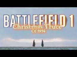 battlefield 1 christmas truce of 1914 veteran u0027s day tribute