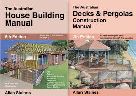 house design books australia australian house building manual australian decks pergolas allan staines