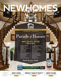 rgv new homes guide vol 25 3 april may 2017 by rgv new homes